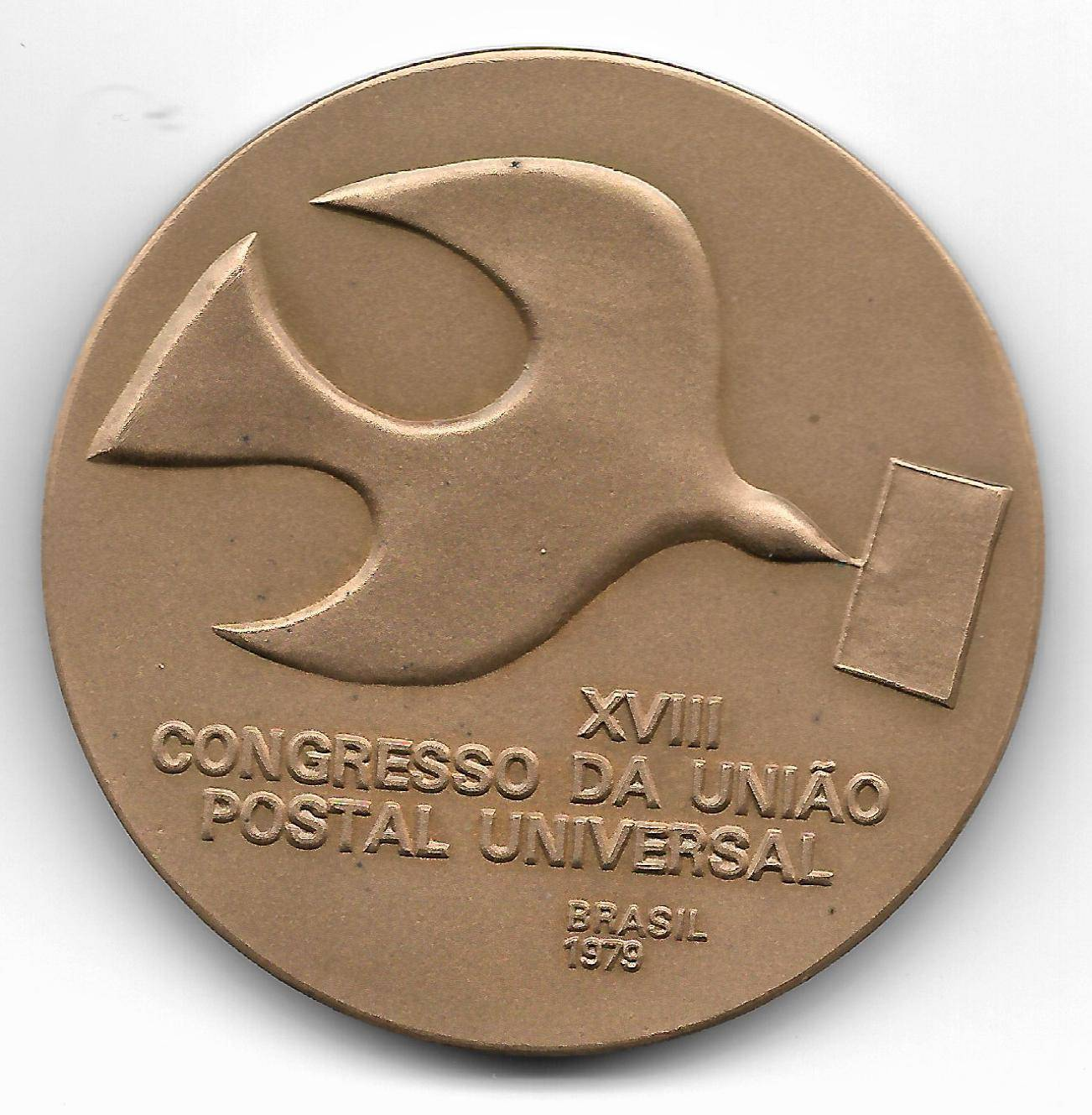 Medalha de Bronze - XVIII Congresso da União Postal Universal. - Numismática Vieira