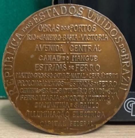 Homenagem do Presidente Rodrigues Alves ao Dr. Lauro Muller. - Numismática Vieira