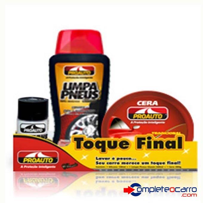 Kit Toque Final ProAuto - Silicone, Limpa Pneus, Cera Pasta - Complete o Carro