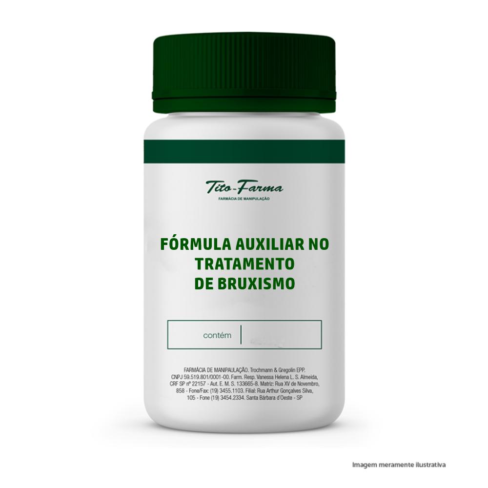 Fórmula para tratamento de Bruxismo - Tito Farma