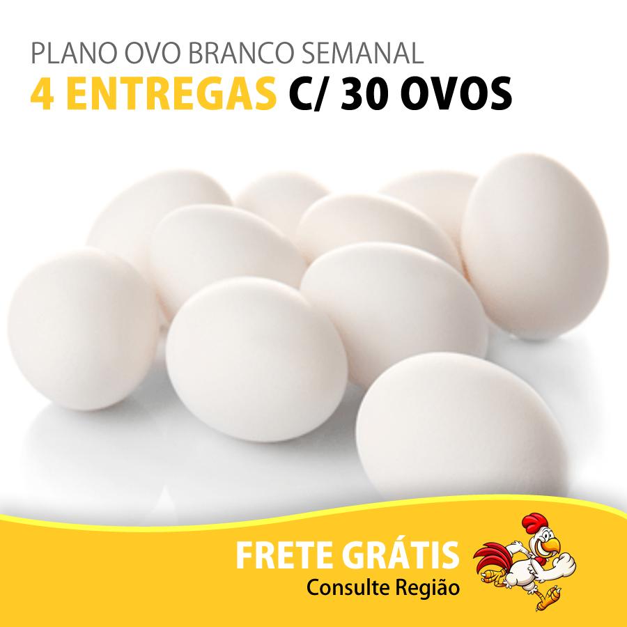 PLANO OVO BRANCO SEMANAL - 4 ENTREGAS C/ 30 OVOS  - Top Ovos