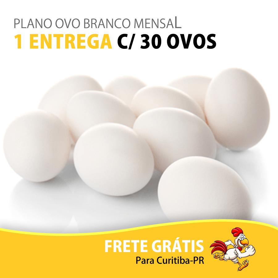 PLANO OVO BRANCO MENSAL - 1 ENTREGA C/ 30 OVOS  - Top Ovos