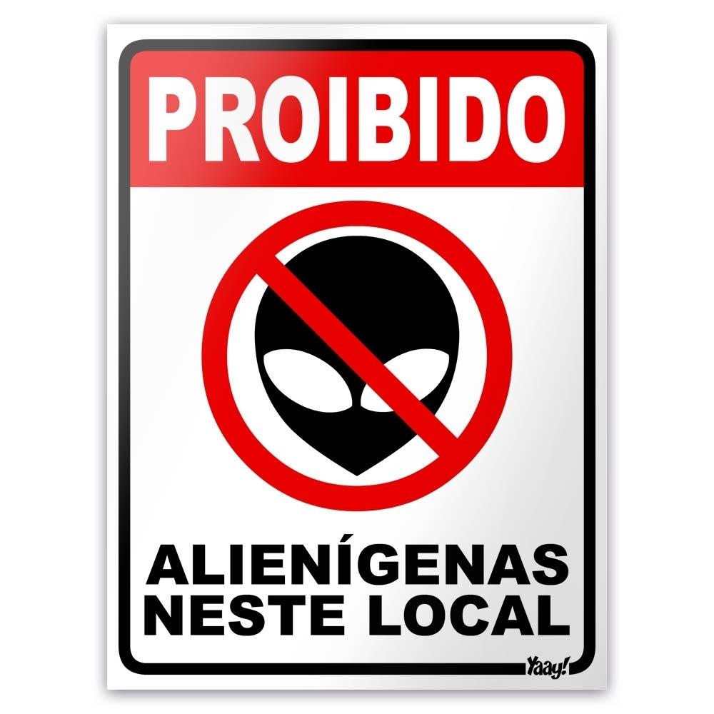 Placa Proibido Alienígenas Neste Local 20x15 - Yaay - Bakar-Bakar