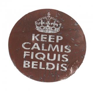 Placa Redonda em MDF Keep Calmis Fiquis Beldis