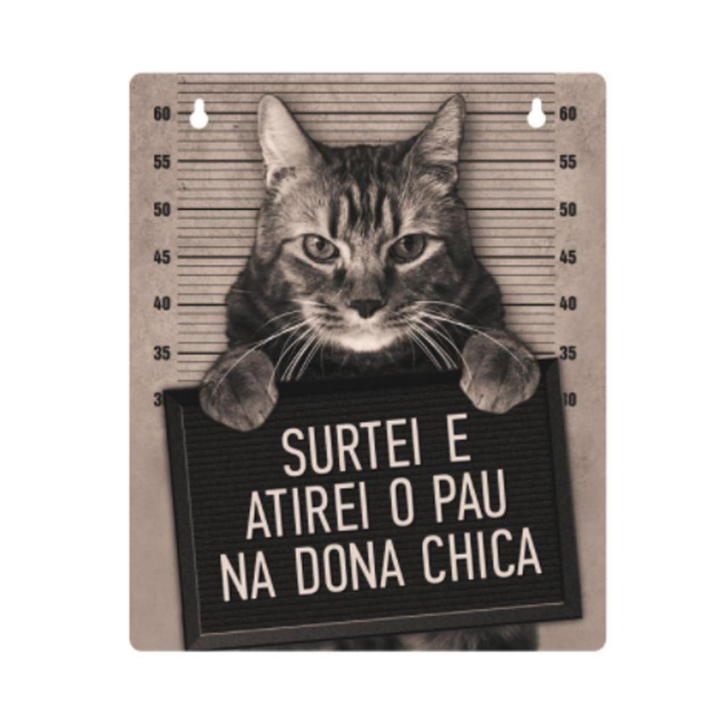 Placa Dona Chica  - Doutor Design