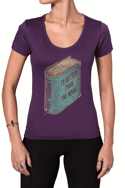 Camiseta Better Than The Movie - Feminino